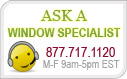 Ask a Window Treatments & Drapery Specialist