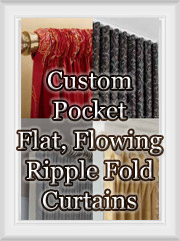 Rod Pocket, Flat, Flowing or Ripple Fold Draperies and Curtains