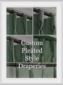 Custom (Box, Goblet, Pinch, ) Pleated Curtains & Draperies