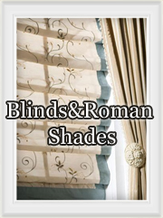 Blinds and Roman Shades