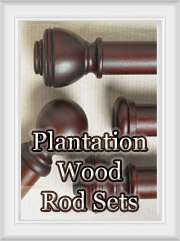 Plantation Wood Rod Sets