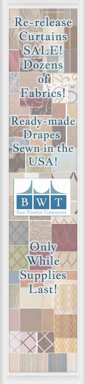 Ready-made Curtains or Custom Window Treatments: Limited Supply Last Run Sale! Blackout/Lining/Interlining