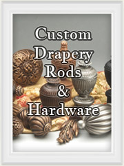 Custom Metal and Wood Drapery Curtain Rods