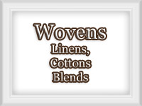 Woven: Linens,Jutes,Cotton & Blends