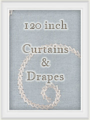 "Extra Long Curtains in 120"" inch length size"