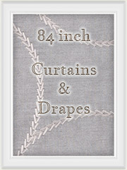 "Curtains: 84"" inch Length Curtain Panels"