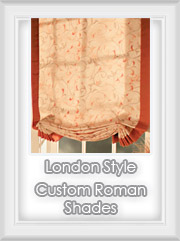 London Relaxed Style Custom Roman Shade - Lowers Flat with Relaxed Slouch Bottom