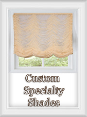 Custom Specialty Shades - Shirred Balloon Pleat,Box Pleated Shade,Austrian Shade